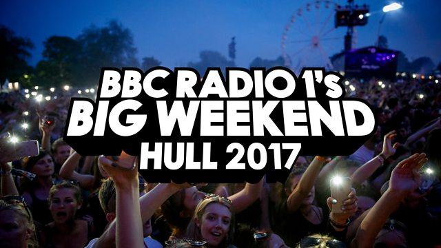 UK Festival Announcement: Radio 1's Big Weekend 2017 to take place in Hull